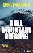 Cover-Bild zu Panowich, Brian: Bull Mountain Burning