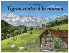 Cover-Bild zu Tigrou rentre à la maison von Langenegger, Lilly
