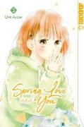 Cover-Bild zu Ayase, Umi: Spring, Love and You 03