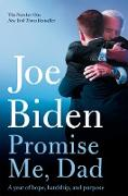 Cover-Bild zu Biden, Joe: Promise Me, Dad (eBook)
