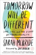 Cover-Bild zu McBride, Sarah: Tomorrow Will Be Different