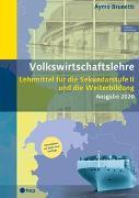 Cover-Bild zu Volkswirtschaftslehre (Print inkl. eLehrmittel, Neuauflage) von Brunetti, Aymo