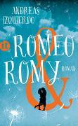 Cover-Bild zu Izquierdo, Andreas: Romeo und Romy