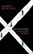 Cover-Bild zu Gifford, Barry: Sad Stories of the Death of Kings