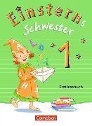 Cover-Bild zu Einsterns Schwester 1. Schuljahr. Erstlesebuch von Schramm, Martina