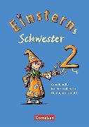 Cover-Bild zu Einsterns Schwester 2. Schuljahr. Arbeitsheft für einen offenen Deutschunterricht von Schwaighofer, Alexandra