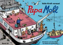 Cover-Bild zu Lendenmann, Jürg: Papa Moll Volle Kraft voraus!