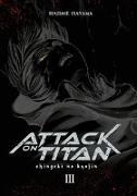 Cover-Bild zu Isayama, Hajime: Attack on Titan Deluxe 3