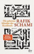 Cover-Bild zu Schami, Rafik: Die geheime Mission des Kardinals
