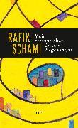 Cover-Bild zu Schami, Rafik: Mein Sternzeichen ist der Regenbogen (eBook)