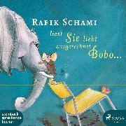 Cover-Bild zu Schami, Rafik: Sie liebt ausgerechnet Bobo... (Ungekürzt) (Audio Download)