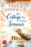 Cover-Bild zu Shipman, Viola: Ein Cottage für deinen Sommer
