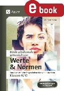 Cover-Bild zu Ethik schülernah unterrichten: Werte und Normen (eBook) von Röser, Winfried