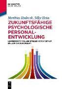 Cover-Bild zu Zukunftsfähige psychologische Personalentwicklung (eBook) von Hudecek, Matthias