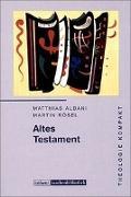 Cover-Bild zu Altes Testament von Albani, Matthias