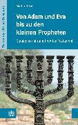Cover-Bild zu Von Adam und Eva bis zu den kleinen Propheten (eBook) von Rösel, Martin