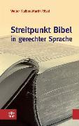 Cover-Bild zu Streitpunkt Bibel in gerechter Sprache (eBook) von Rösel, Martin