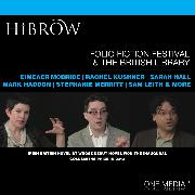 Cover-Bild zu HiBrow: The Folio Prize Fiction Festival & The British Library (Audio Download) von Gardam, Jane