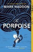 Cover-Bild zu The Porpoise (eBook) von Haddon, Mark