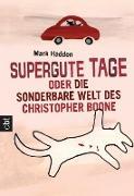 Cover-Bild zu Supergute Tage oder Die sonderbare Welt des Christopher Boone (eBook) von Haddon, Mark