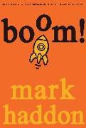 Cover-Bild zu Boom! von Haddon, Mark