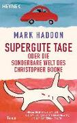 Cover-Bild zu Supergute Tage oder Die sonderbare Welt des Christopher Boone von Haddon, Mark