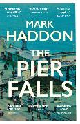Cover-Bild zu The Pier Falls von Haddon, Mark