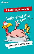 Cover-Bild zu Bonkowski, Frank: Selig sind die Loser (eBook)