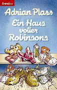 Cover-Bild zu Plass, Adrian: Ein Haus voller Robinsons (eBook)