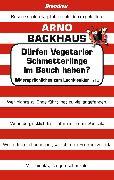 Cover-Bild zu Backhaus, Arno: Dürfen Vegetarier Schmetterlinge im Bauch haben? (eBook)