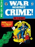 Cover-Bild zu Feldstein, Al: The EC Archives: War Against Crime Volume 2