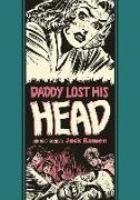 Cover-Bild zu Jack Kamen: Daddy Lost His Head And Other Stories