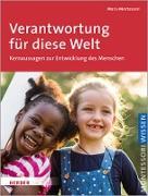 Cover-Bild zu Montessori, Maria: Verantwortung für diese Welt (eBook)
