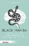 Cover-Bild zu Mast, Fred: Black Mamba oder die Macht der Imagination (eBook)