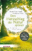 Cover-Bild zu Spannbauer, Christa: Den Herzschlag der Natur spüren (eBook)