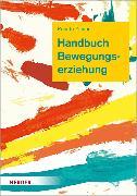 Cover-Bild zu Zimmer, Renate: Handbuch Bewegungserziehung (eBook)