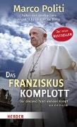 Cover-Bild zu Politi, Marco: Das Franziskus-Komplott (eBook)