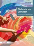 Cover-Bild zu Overdiek-Spilker, Aike: Bildnerisches Gestalten (eBook)