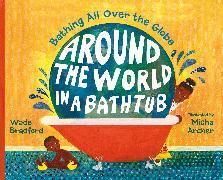 Cover-Bild zu Around the World in a Bathtub von Bradford, Wade