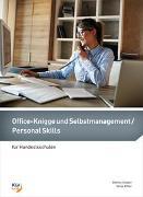 Cover-Bild zu Office-Knigge und Selbstmanagement / Personal Skills von Graber, Bettina