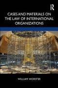 Cover-Bild zu Cases and Materials on the Law of International Organizations (eBook) von Worster, William Thomas