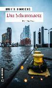 Cover-Bild zu Hinrichs, Anette: Das Schattennetz (eBook)
