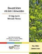 Cover-Bild zu Bewusst leben mit dem Unbewussten (eBook) von Birker, Klaus