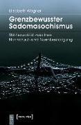 Cover-Bild zu Grenzbewusster Sadomasochismus (eBook) von Wagner, Elisabeth