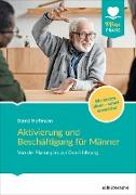 Cover-Bild zu Aktivierung und Beschäftigung für Männer (eBook) von Hoffmann, Bernd