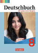 Cover-Bild zu Deutschbuch 8. Schuljahr. Differenzierende Ausgabe. Schülerbuch von Biegler, Alexandra