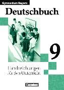 Cover-Bild zu Deutschbuch 9. Schuljahr. Handreichungen für den Unterricht. BY von Anetzberger, Johann