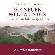 Cover-Bild zu Die neuen Weltwunder (Ungekürzt) (Audio Download) von Gutberlet, Bernd Ingmar