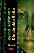 Cover-Bild zu Die dunkle Seite (eBook) von Hoffmann, Bernd