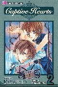 Cover-Bild zu Hino, Matsuri: Captive Hearts, Vol. 2, Volume 2